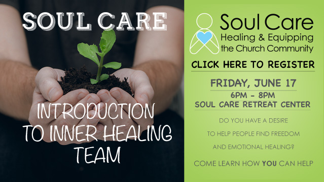 Soul Care Intro to Inner Healing Team June 2016 Webbanner